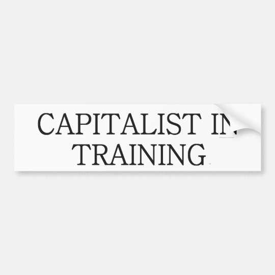 TEE Capitalist in Training Bumper Sticker