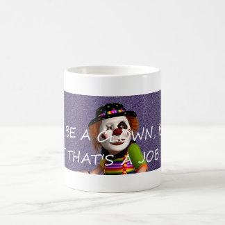 TEE Clown Job Mugs