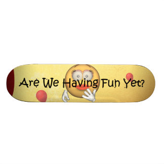 TEE Fun Yet Custom Skateboard