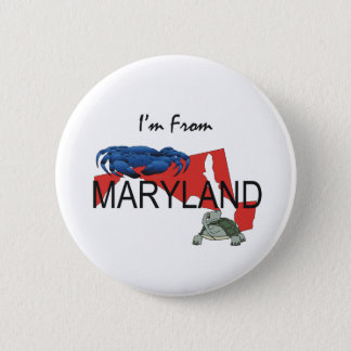 TEE I'm From Maryland 6 Cm Round Badge