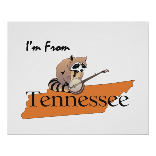TEE I'm From Tennessee Poster