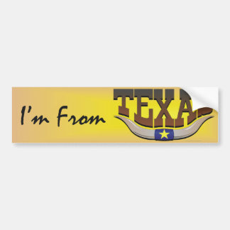 TEE I'm From Texas Bumper Stickers