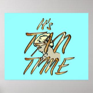 TEE It's Tan Time Poster