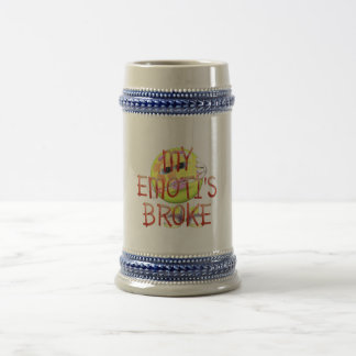 TEE My Emoti's Broke Beer Steins