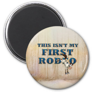 TEE Not My First Rodeo 6 Cm Round Magnet
