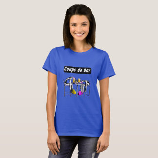 Tee-shirt Blows of bar 4 woman T-Shirt