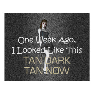 TEE Tan Dark Tan Now Poster