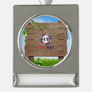TEE Vote for Me Silver Plated Banner Ornament