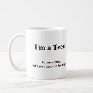 Teen - Assume I'm Right Coffee Mugs