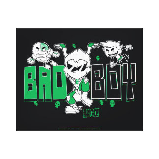 "Teen Titans Go! | ""Bad Boy"" Robin, Cyborg, & BB Canvas Print"