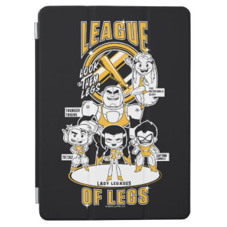 Teen Titans Go! | League of Legs iPad Air Cover