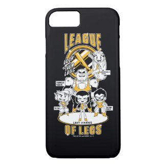 Teen Titans Go! | League of Legs iPhone 8/7 Case