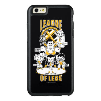Teen Titans Go! | League of Legs OtterBox iPhone 6/6s Plus Case