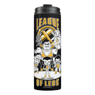 Teen Titans Go! | League of Legs Thermal Tumbler