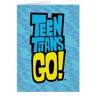 Teen Titans Go! | Logo Card