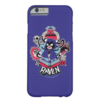 Teen Titans Go! | Raven Demonic Powers Graphic Barely There iPhone 6 Case