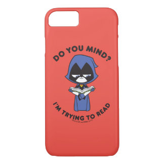 "Teen Titans Go! | Raven ""I'm Trying To Read"" iPhone 8/7 Case"