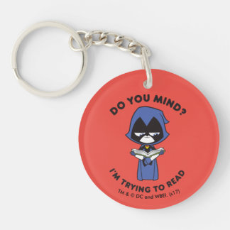 "Teen Titans Go! | Raven ""I'm Trying To Read"" Key Ring"