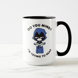 "Teen Titans Go! | Raven ""I'm Trying To Read"" Mug"