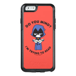 "Teen Titans Go! | Raven ""I'm Trying To Read"" OtterBox iPhone 6/6s Case"