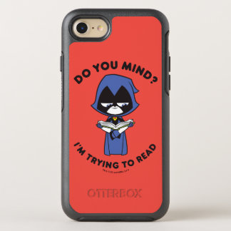 "Teen Titans Go! | Raven ""I'm Trying To Read"" OtterBox Symmetry iPhone 8/7 Case"