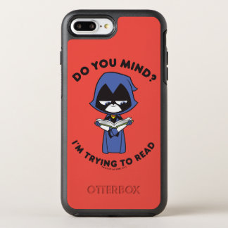 "Teen Titans Go! | Raven ""I'm Trying To Read"" OtterBox Symmetry iPhone 8 Plus/7 Plus Case"