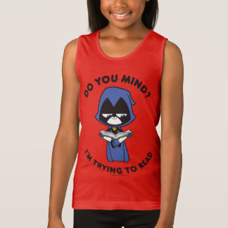 """Teen Titans Go!   Raven """"I'm Trying To Read"""" Tank Top"""