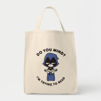 "Teen Titans Go! | Raven ""I'm Trying To Read"" Tote Bag"