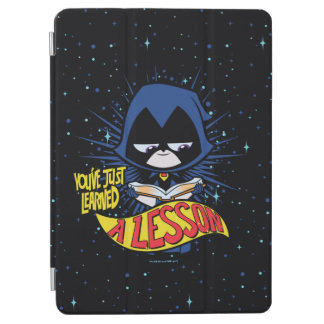 "Teen Titans Go! | Raven ""Learned A Lesson"" iPad Air Cover"