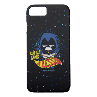 "Teen Titans Go! | Raven ""Learned A Lesson"" iPhone 8/7 Case"