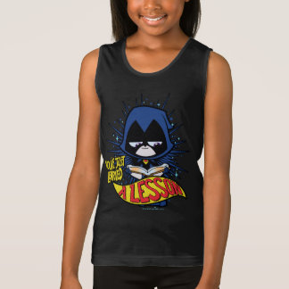 "Teen Titans Go! | Raven ""Learned A Lesson"" Tank Top"