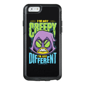 "Teen Titans Go! | Raven ""Not Creepy I'm Different"" OtterBox iPhone 6/6s Case"