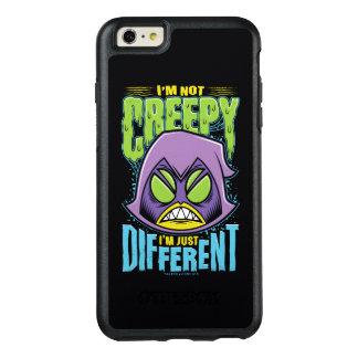"Teen Titans Go!   Raven ""Not Creepy I'm Different"" OtterBox iPhone 6/6s Plus Case"