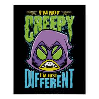 "Teen Titans Go! | Raven ""Not Creepy I'm Different"" Poster"