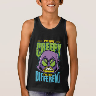 "Teen Titans Go! | Raven ""Not Creepy I'm Different"" Tank Top"