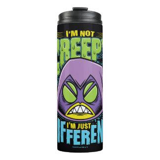"Teen Titans Go! | Raven ""Not Creepy I'm Different"" Thermal Tumbler"