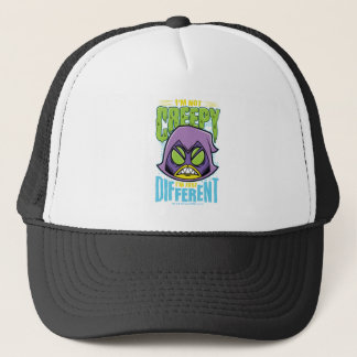 "Teen Titans Go! | Raven ""Not Creepy I'm Different"" Trucker Hat"
