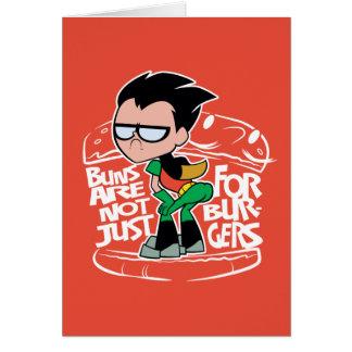 Teen Titans Go! | Robin Booty Scooty Buns Card