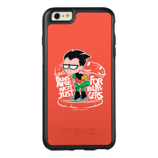 Teen Titans Go! | Robin Booty Scooty Buns OtterBox iPhone 6/6s Plus Case