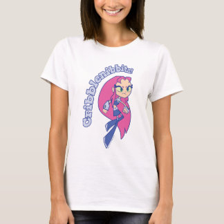 "Teen Titans Go! | Starfire ""Cribblenibbits!"" T-Shirt"