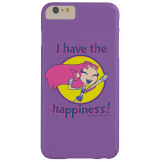 "Teen Titans Go! | Starfire ""I Have The Happiness"" Barely There iPhone 6 Plus Case"