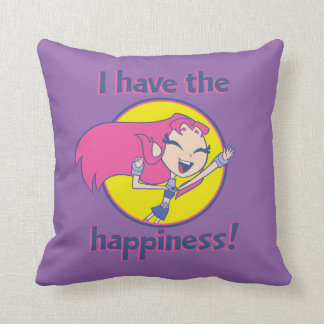 "Teen Titans Go! | Starfire ""I Have The Happiness"" Cushion"