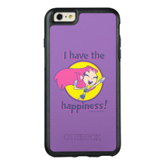 """Teen Titans Go!   Starfire """"I Have The Happiness"""" OtterBox iPhone 6/6s Plus Case"""