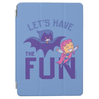 "Teen Titans Go! | Starfire & Raven ""Have The Fun"" iPad Air Cover"