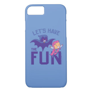"Teen Titans Go! | Starfire & Raven ""Have The Fun"" iPhone 8/7 Case"