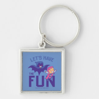 "Teen Titans Go! | Starfire & Raven ""Have The Fun"" Key Ring"
