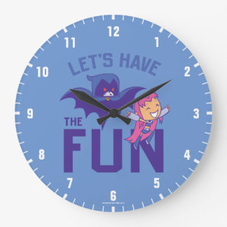 """Teen Titans Go!   Starfire & Raven """"Have The Fun"""" Large Clock"""
