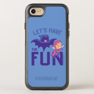"Teen Titans Go! | Starfire & Raven ""Have The Fun"" OtterBox Symmetry iPhone 8/7 Case"