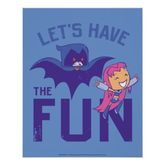 "Teen Titans Go! | Starfire & Raven ""Have The Fun"" Poster"