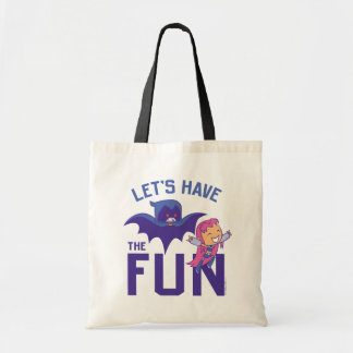 "Teen Titans Go! | Starfire & Raven ""Have The Fun"" Tote Bag"